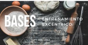 Bases del Entrenamiento Excéntrico