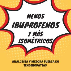 Isometría y Analgesia